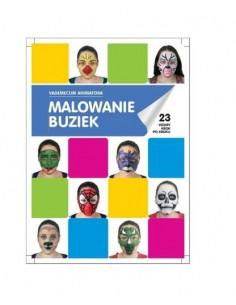 Książka: Malowanie buziek Vademecum Animatora cz.1